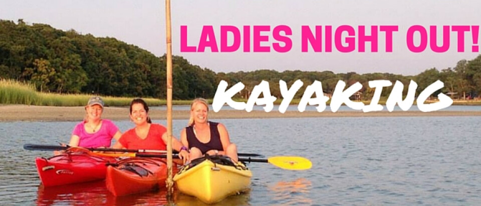 Ladies Night Out - Paddle!