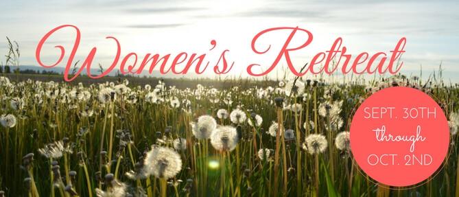 Women's Retreat - Sep 30 2016 6:00 PM