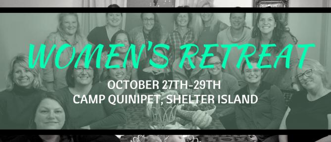 Women's Retreat  - Oct 27 2017 5:00 PM