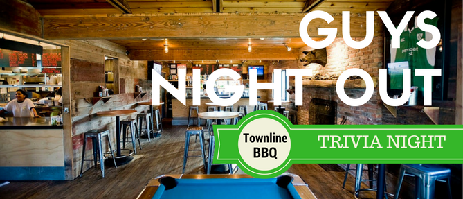 Guys Night Out! Trivia @ Townline - May 17 2018 6:30 PM
