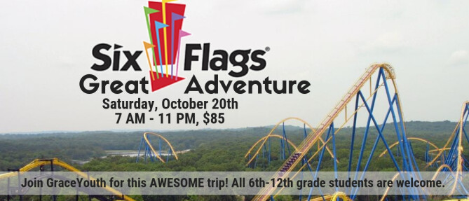 Youth Group: Six Flags Great Adventure - Oct 20 2018 7:00 AM