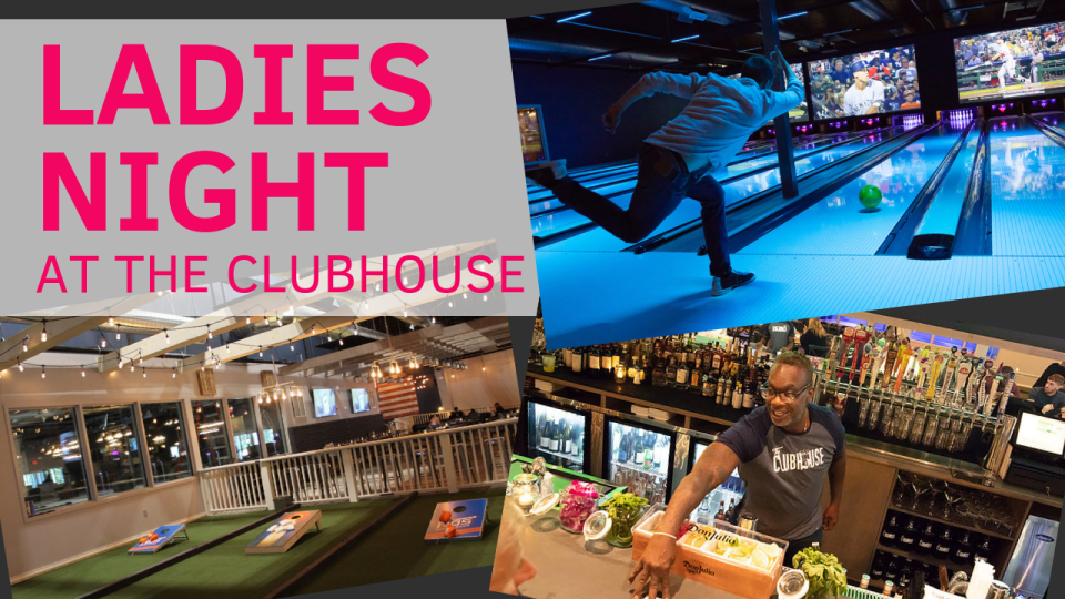Ladies Night at The Clubhouse
