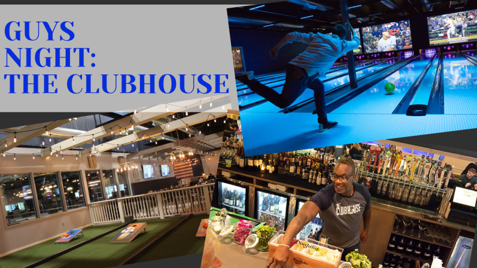 Guys Night Out - The Clubhouse