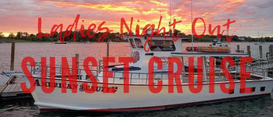 Ladies Night: Sunset Cruise on American Beauty