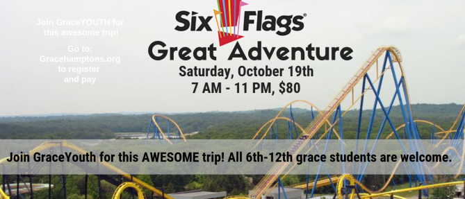 Youth Group: Six Flags Great Adventure - Oct 19 2019 7:00 AM