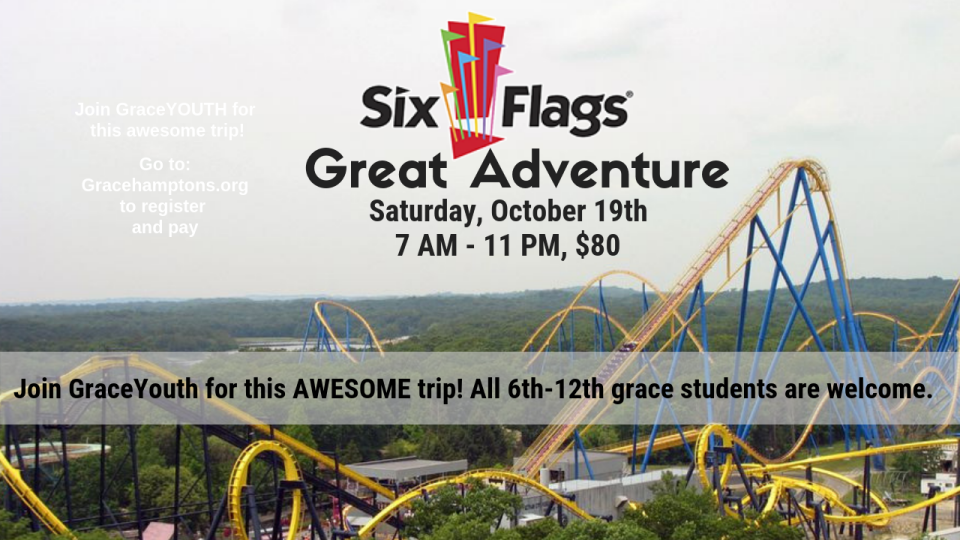 Youth Group: Six Flags Great Adventure