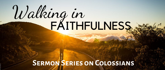 Walking in Faithfulness