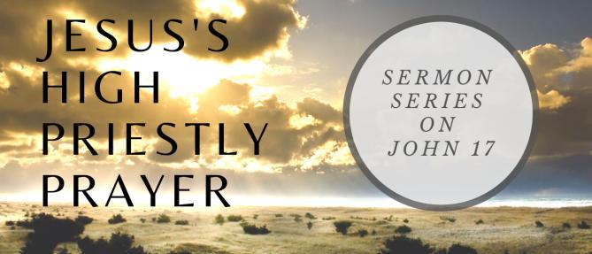 Jesus's High Priestly Prayer