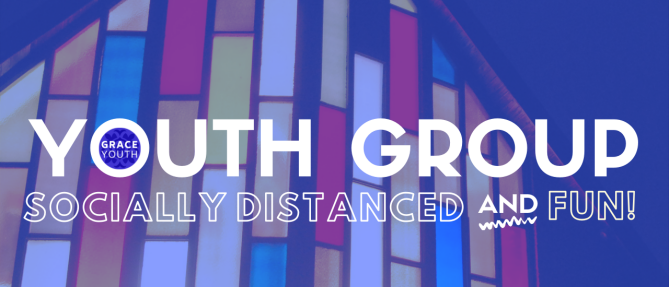 Youth Group (Socially Distanced AND Fun!) - Wednesdays 6:30 PM