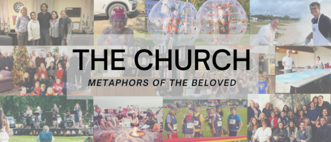 The Church: Metaphors of the Beloved