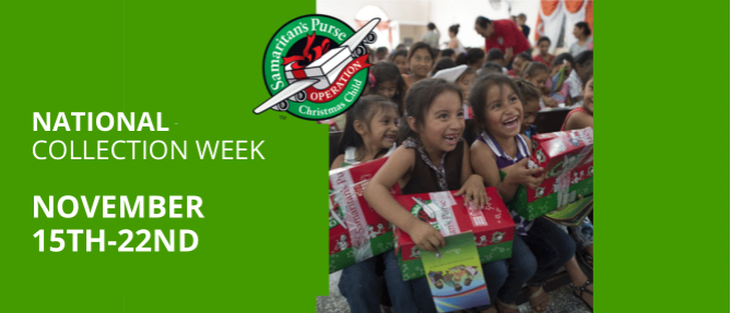 Operation Christmas Child - National Collection Week - Nov 15 2021