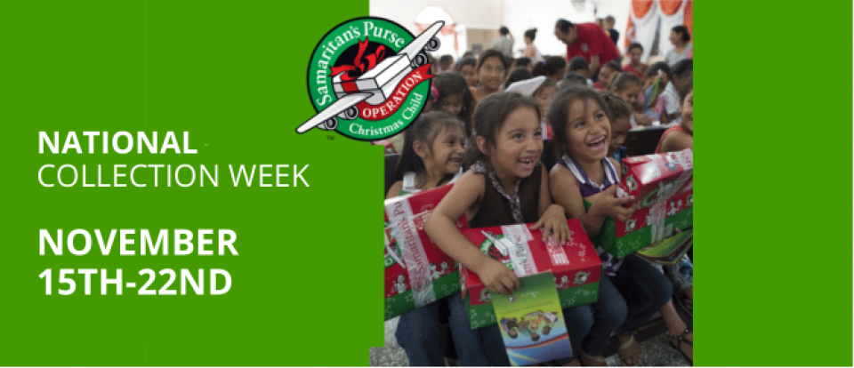 Operation Christmas Child - National Collection Week